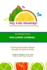 My Life Healthy Interactive Wellness Journal