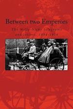 Between Two Emperors