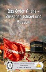 Das Opfer Allahs - Zwischen Ismael Und Hussein
