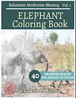 Elephant Coloring Book Vol.1 for Grown-Ups for Relaxation 40 Drawing Images + 4