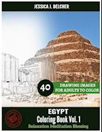 Egypt Coloring Book for Adults Relaxation Vol.1 Meditation Blessing 40 Drawing