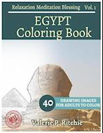 Egypt Coloring Book Vol.1 for Grown-Ups for Relaxation 40 Drawing Images + 40 B