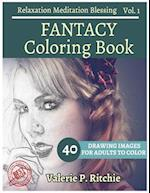 Fantacy Coloring Book Vol.1 for Grown-Ups for Relaxation 40 Drawing Images + 40