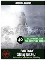 Fantacy Coloring Book for Adults Relaxation Vol.1 Meditation Blessing 40 Drawin