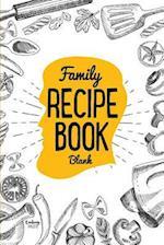 Family Recipe Book Blank