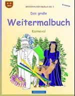 Brockhausen Malbuch Bd. 3 - Das Groe Weitermalbuch