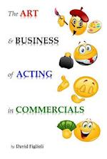 The Art and Business of Acting in Commercials