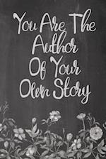 Chalkboard Journal - You Are the Author of Your Own Story (Grey)