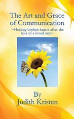 The Art and Grace of Communication