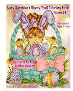 Lacy Sunshine's Bunny Trail Coloring Book Volume 34