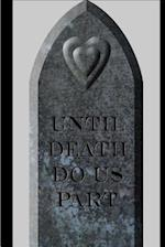 Wedding Journal Until Death Do Us Part Gravestone