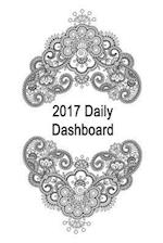 2017 Daily Dashboard - Journal, Diary, Notebook