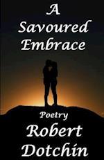A Savored Embrace