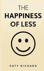 The Happiness of Less