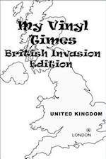 My Vinyl Times British Invasion Edition