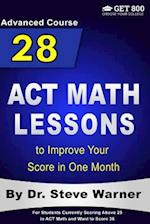 28 ACT Math Lessons to Improve Your Score in One Month - Advanced Course