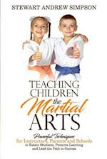 Teaching Children the Martial Arts