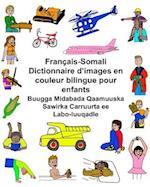 Francais-Somali Dictionnaire D'Images En Couleur Bilingue Pour Enfants Buugga Midabada Qaamuuska Sawirka Carruurta Ee Labo-Luuqadle