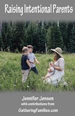 Raising Intentional Parents