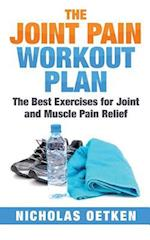 The Joint Pain Workout Plan
