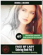 Face of Lady Coloring Book for Adults Relaxation Vol.1 Meditation Blessing