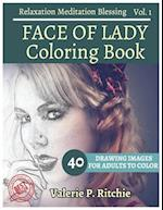 Face of Lady Coloring Book Vol.1 for Grown-Ups for Relaxation