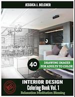 Interior Design Coloring Book for Adults Relaxation Vol.1 Meditation Blessing