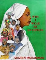 Why I Wear My Headpiece