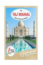 The Taj Mahal Fact and Picture Book
