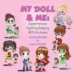 My Doll and Me