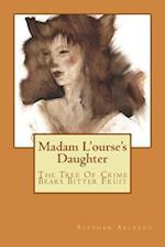 Madam L'Ourse's Daughter