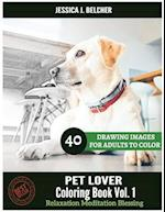 Pet Lover Coloring Book for Adults Relaxation Vol.1 Meditation Blessing
