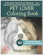 Pet Lover Coloring Book Vol.1 for Grown-Ups for Relaxation