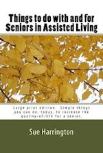 Things to Do with and for Seniors in Assisted Living