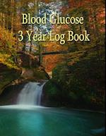 Blood Glucose 3 Year Record Book