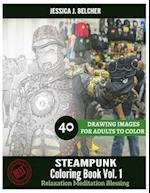 Steampunk Coloring Book for Adults Relaxation Vol.1 Meditation Blessing