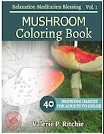 Mushroom Coloring Book Vol.1 for Grown-Ups for Relaxation