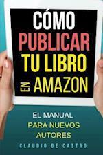 Como Publicar Tu Libro En Amazon