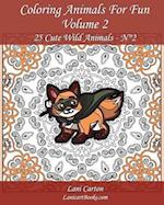 Coloring Animals for Fun - Volume 2