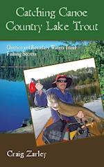 Catching Canoe Country Lake Trout