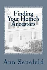 Finding Your Home's Ancestors