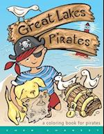 Great Lakes Pirates! - A Coloring Book for Pirates.