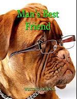 Man's Best Friend - Journal