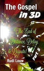 The Gospel in 3-D! - Part 5