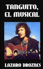 Tanguito, El Musical