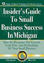 Insider's Guide to Small Business Success in Michigan