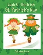 Luck O' the Irish St. Patrick's Day Coloring Book