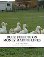 Duck Keeping on Money Making Lines