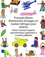 Francais-Xhosa Dictionnaire D'Images En Couleur Bilingue Pour Enfants Iilwimi Sichazi-Magama Ngemifanekiso Yabantwana Incwadi Yemibala