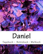 Daniel - Tagebuch - Notizbuch - Malbuch